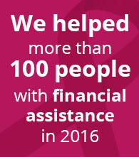 we helped more than 100 people with financial assistance in 2016