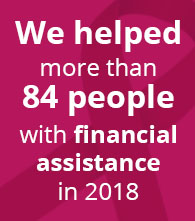 we helped more than 84 people with financial assistance so far in 2018